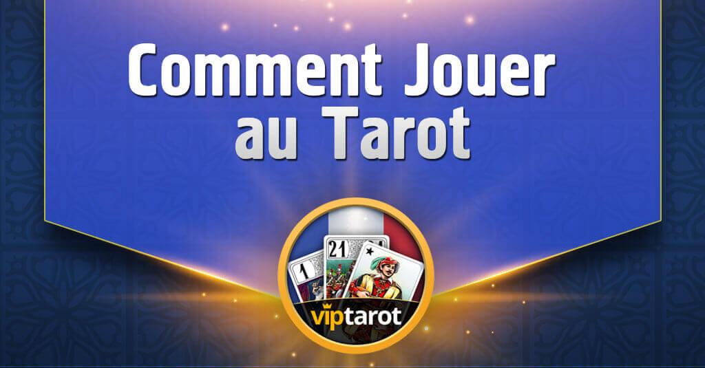 Comment Jouer au Tarot